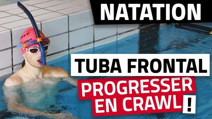 Le TUBA FRONTAL pour progresser en CRAWL