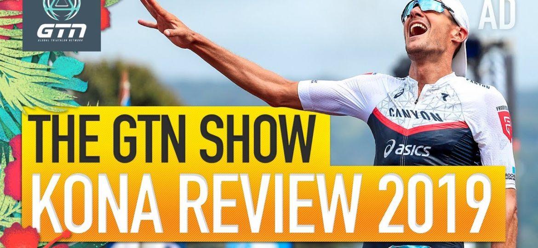 GTN-2019-Ironman-World-Championship-Review-The-GTN-Show-Ep.-114