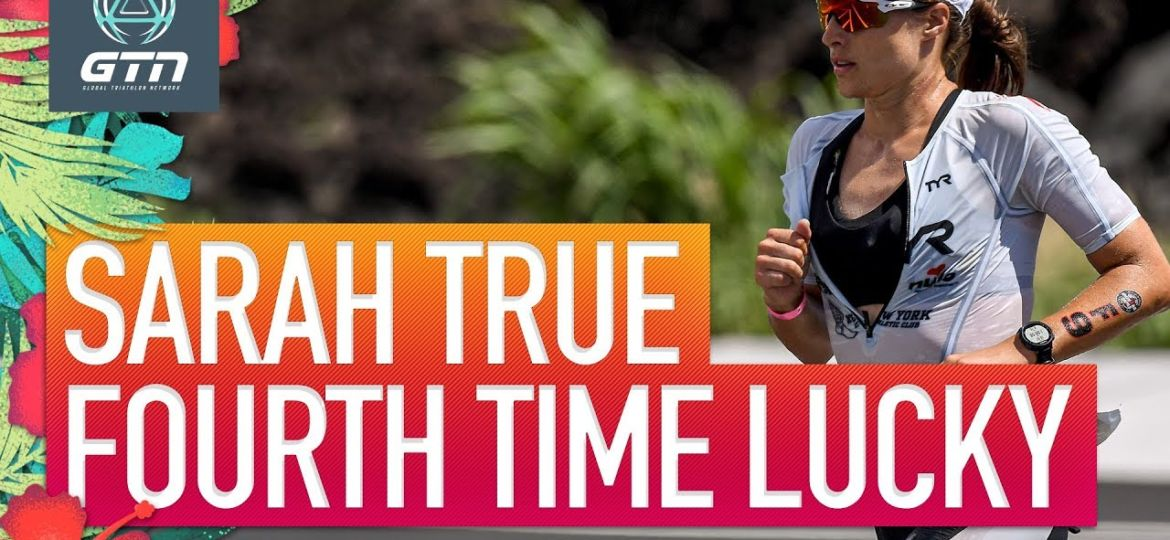 Sarah-True-Fourth-Time-Lucky-Triathlon-Journey-To-The-Ironman-World-Championships-2019