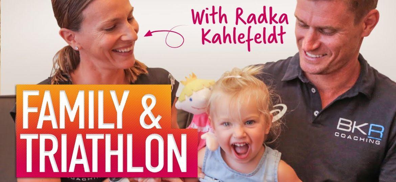 How-To-Balance-Family-Life-Triathlon-With-Radka-Kahlefeldt