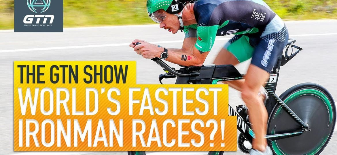 The-Top-5-Fastest-Ironman-Races-Revealed-The-GTN-Show-Ep.-121